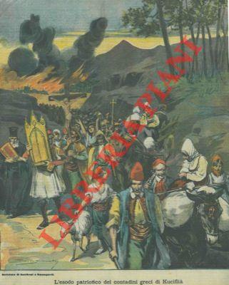 L'esodo patriotico dei contadini greci di Kuciflià che bruciarono il loro villaggio anziché diventare sudditi turchi.