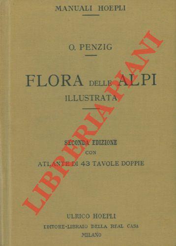 Flora delle Alpi illustrata. Seconda edizione ampliata.