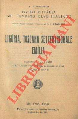 Liguria, Toscana Settentrionale, Emilia. Secondo volume.