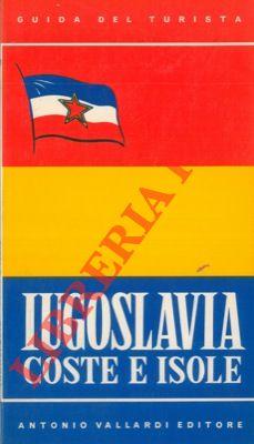 Iugoslavia. Coste e isole.