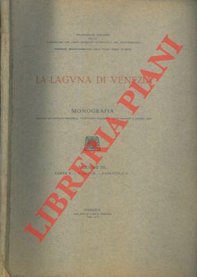 La laguna di Venezia. I- I naturalisti che studiarono la Laguna. II- Le Crittogame cellulari.