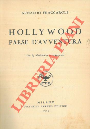 Hollywood paese d'avventura