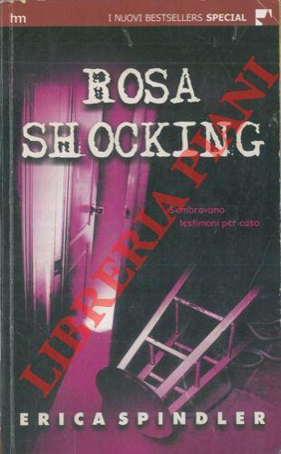 Rosa shocking.