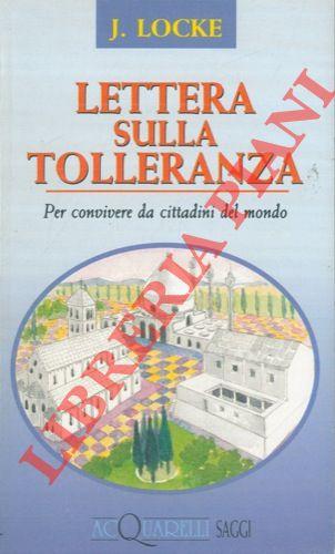 Lettera sulla tolleranza. Per convivere da cittadini del mondo.