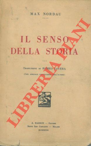 Il senso della storia. Traduzione di Romeo Lovera.