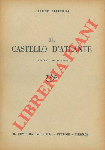 Il castello d'Atlante. Illustrato da D. Betti.