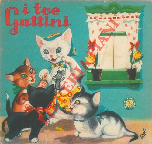 I tre gattini.