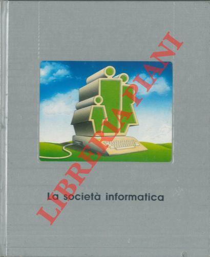 La società informatica.