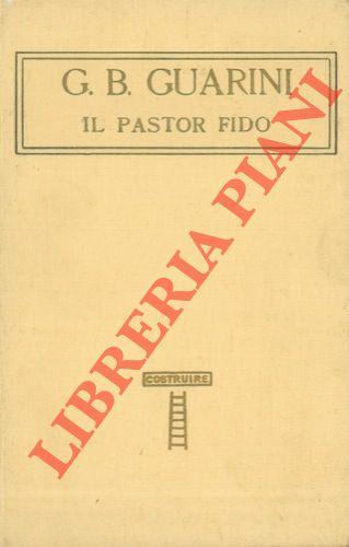Il pastor fido. Precedono alcune pagine del Tiraboschi.
