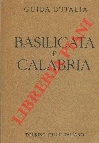 Basilicata e Calabria. Con 9 carte geografiche, 7 piante di città, 9 piante di edifici e di scavi e 16 stemmi.