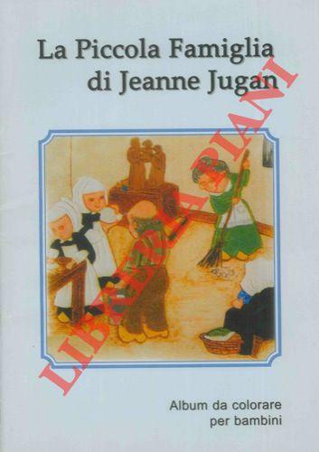La Piccola Famiglia di Jeanne Jugan.
