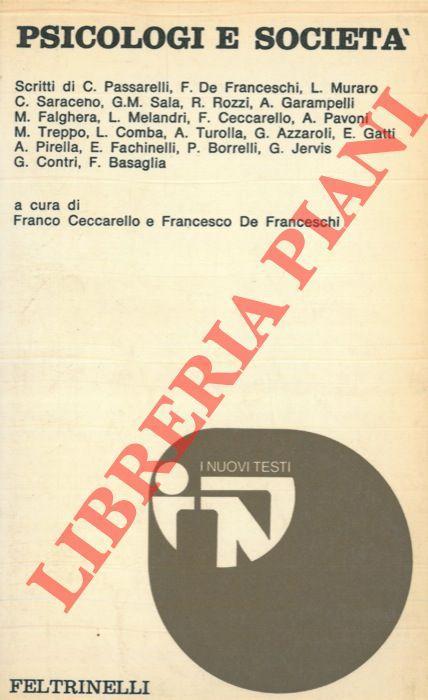 """Psicologi e società. Atti dal Convegno nazionale """"Psicologia, Ruolo dello psicologo e Istituzioni"""" tenuto a Padova il 19 - 20 maggio 1973."""