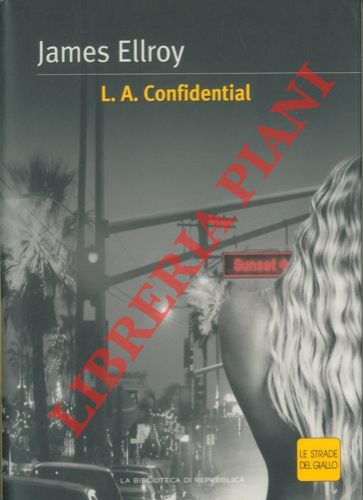 L. A. Confidential.
