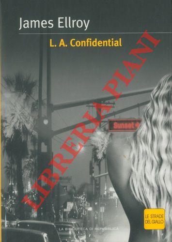 L. A. Confidential.