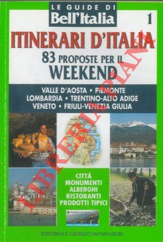 Itinerari d'Italia, 83 proposte per il weekend.