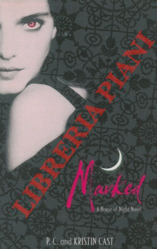 Marked. Book One of the House of Night Series.
