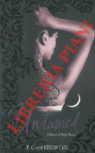 Untamed. Book Four of the House of Night Series.