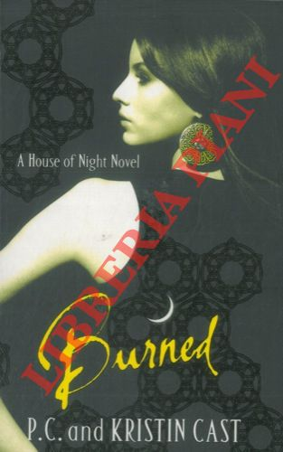 Burned. Book One of the House of Night Series.