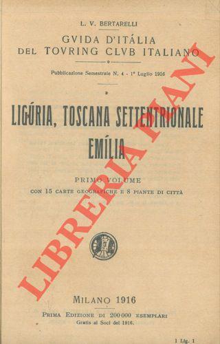 Liguria, Toscana Settentrionale, Emilia. Primo volume.
