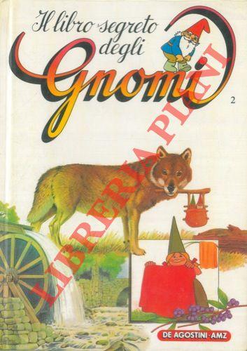 Il libro segreto degli Gnomi.