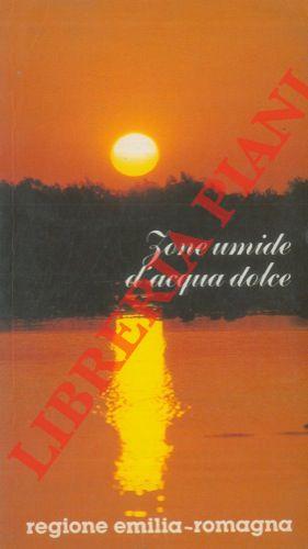 Aspetti naturalistici di alcune zone umide d'acqua dolce della bassa Pianura Padana.