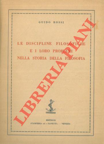 Le discipline filosofiche e i loro problemi nella storia della filosofia.