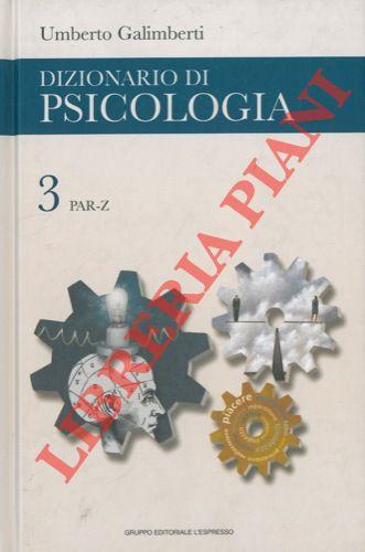 Dizionario di psicologia.