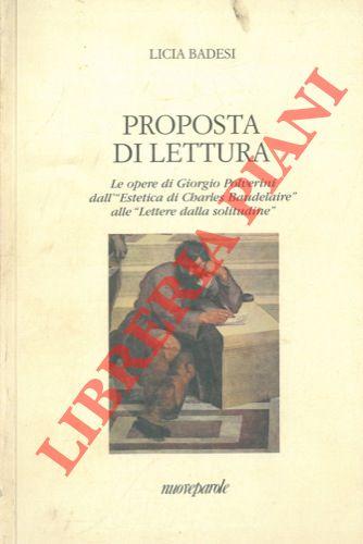 Proposta di lettura. Le opere di Giorgio Polverini dall' Estetica di Charles Baudelaire alle Lettere dalla solitudine .