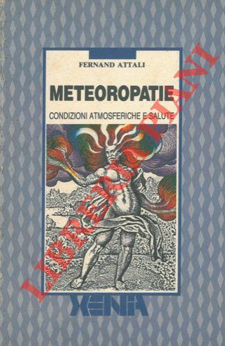 Meteoropatie. Condizioni atmosferiche e salute.