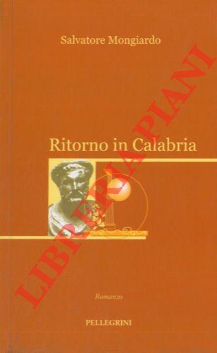 Ritorno in Calabria.