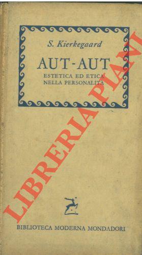 Aut - Aut. Estetica ed etica nella formazione della personalità.