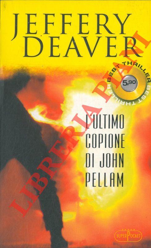 L'ultimo copione di John Pellam.