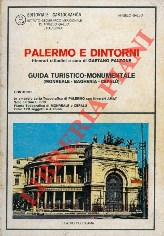 Palermo e dintorni . Guida turistico-monumentale.