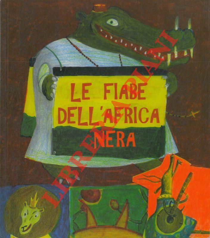 Le fiabe dell'Africa Nera.