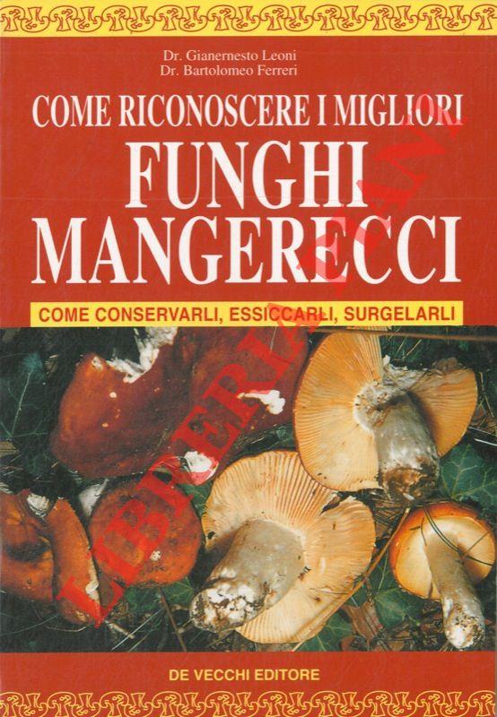 Come riconoscere i migliori funghi mangerecci.