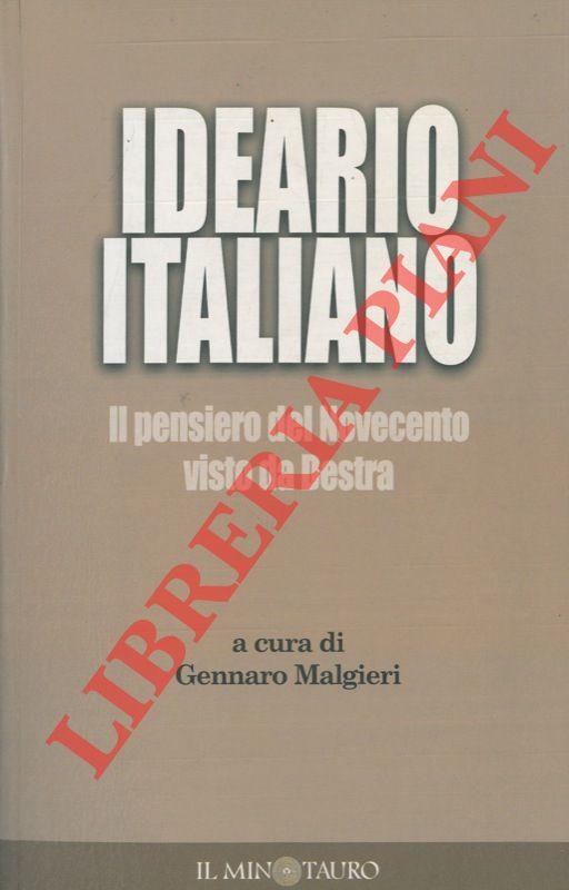 Ideario italiano. Il pensiero del Novecento visto da Destra.