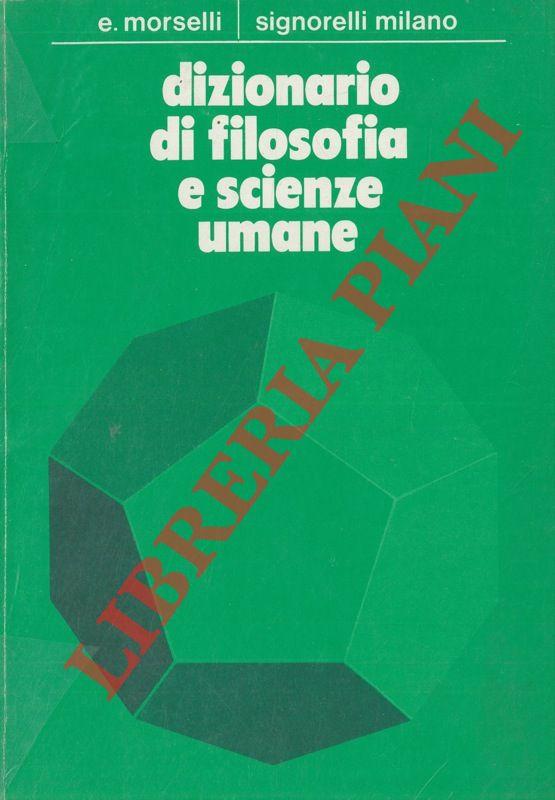 Dizionario di Filosofia e Scienze umane.
