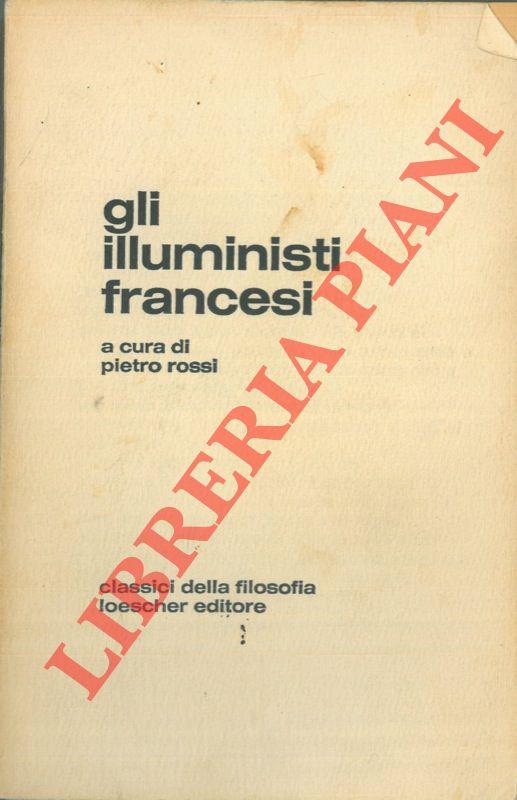 Gli illuministi francesi.