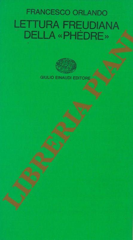 Lettura freudiana della Phedre.