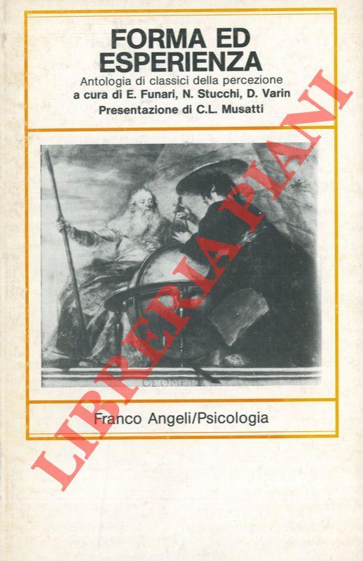 Forma ed esperienza. Antologia di classici della percezione.