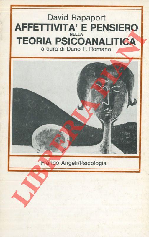Attività e pensiero nella teoria psicoanalitica. A cura di Dario F. Romano.
