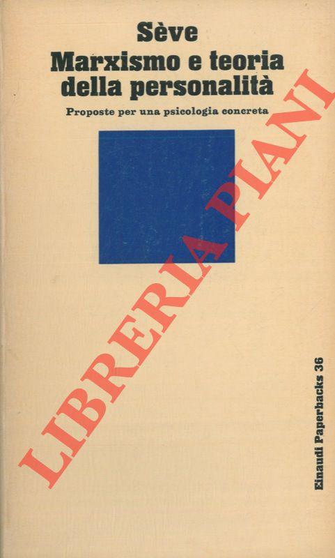 Marxismo e teoria della personalità. Proposte per una psicologia concreta.