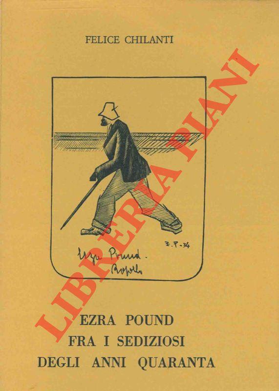Ezra Pound fra i sediziosi degli anni quaranta.