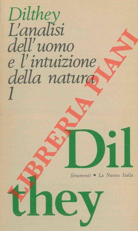 L'analisi dell'uomo e l'intuizione della natura. Dal Rinascimento al secolo XVIII.