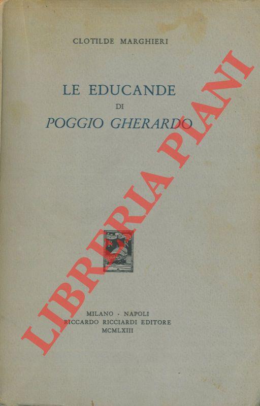 Le educande di Poggio Gherardo.