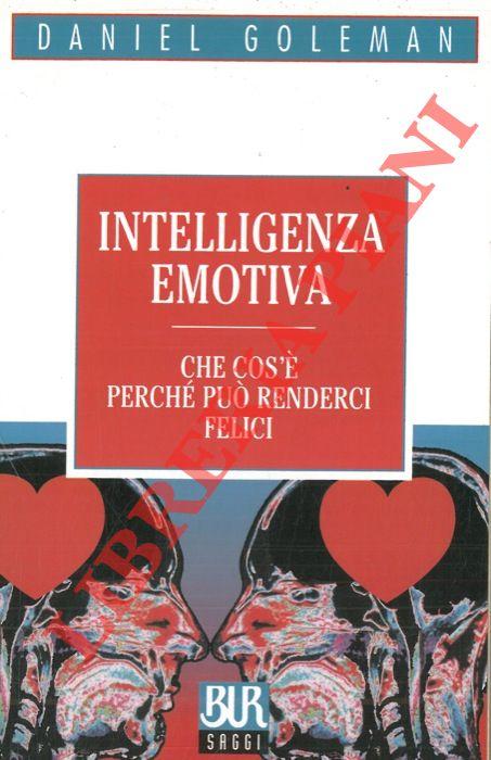 Intelligenza emotiva.