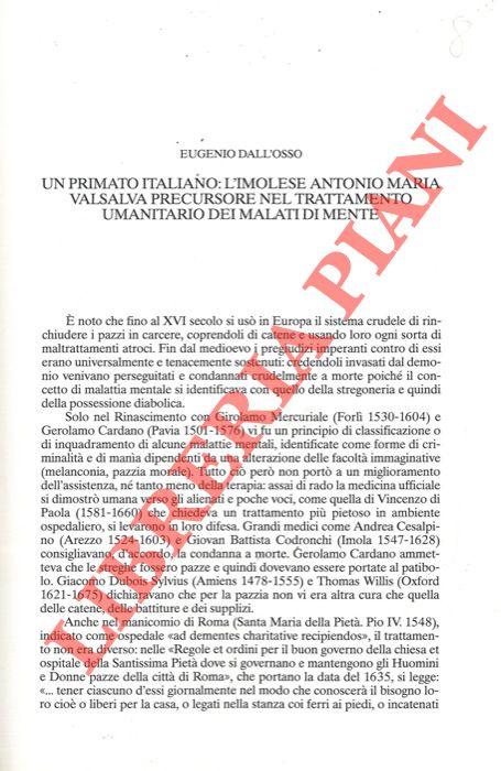 Un primato italiano: l'imolese Antonio Maria Valsalva precursore nel trattamento umanitario dei malati di mente.