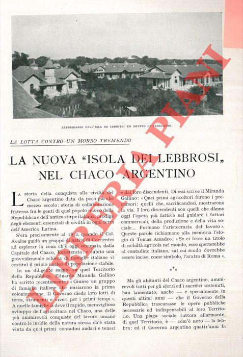 """La lotta contro un morbo tremendo. La nuova """"Isola dei Lebbrosi"""" nel Chaco argentino."""