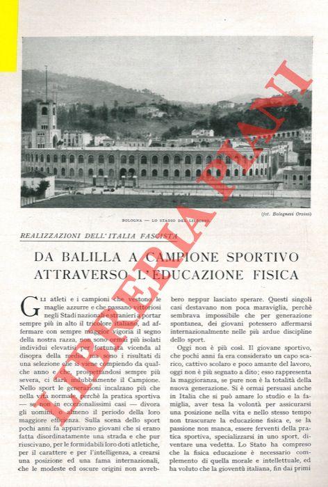Realizzazioni dell'Italia fascista. Da Balilla a campione sportivo attraverso l'educazione fisica.