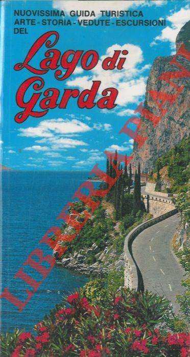 Nuovissima guida souvenir del Lago di Garda. Arte - Storia - Vedute - Escursioni.